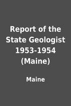 Report of the State Geologist 1953-1954…
