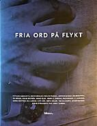 Fria ord på flykt by Svetlana Aleksandrovna…