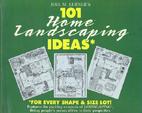 Joel M. Lerner's 101 home landscaping ideas…