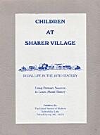 Children At Shaker Village: Rural Life in…