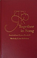 Together in song : the Australian hymn book…