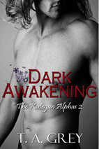 Dark Awakening (The Kategan Alphas 2) by T.…