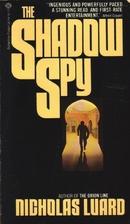 The Shadow Spy by Nicholas Luard