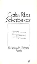 Salvatge cor by Carles Riba