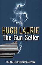 The Gun Seller by Hugh Laurie