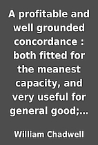 A profitable and well grounded concordance :…