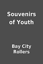 Souvenirs of Youth by Bay City Rollers