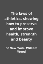 The laws of athletics, showing how to…