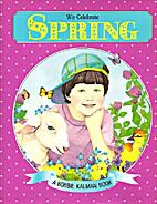 We Celebrate Spring by Bobbie Kalman