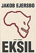 Eksil : roman by Jakob Ejersbo