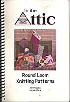 In the Attic: Round Loom Knitting Patterns…