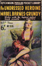 An undressed heroine by Mabel Barnes-Grundy
