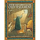 STEP BY STEP THROUGH THE OLD TESTAMENT ` by…