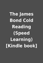 The James Bond Cold Reading (Speed Learning)…