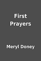 First Prayers by Meryl Doney