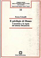 Il privilegio di Dioneo: Leccezione e la…