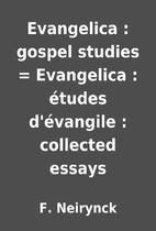 Evangelica : gospel studies = Evangelica :…