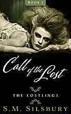 Call of the Lost by S.M. Silsbury