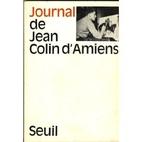 Journal de Jean Colin d'Amiens by Jean Colin…