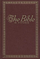The Bible in Pictures by Ralph Kirby