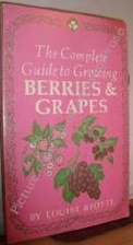 The Complete Guide to Growing Berries and…