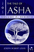The Tale of Asha, Volume 2: Rebirth by…