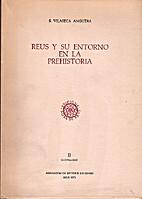 Reus y su entorno en la Prehistoria II…