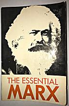 The Essential Marx by Ernst Fischer