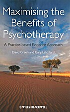 Maximising the benefits of psychotherapy : a…