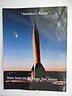 America's Range: White Sands Missile Range,…