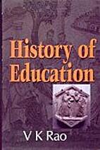 History of Education by V.K. Rao