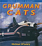 Grumman Cats (Osprey Classic Aircraft) by…