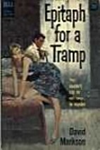 Epitaph for a Tramp by David Markson