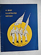 A Brief Illustrated History, 1916-1953, 34th…