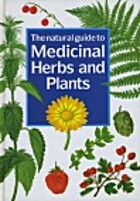 Natural Guide to Medicinal Herbs and Plants…