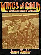 Wings of Gold: How the Aeroplane Developed…