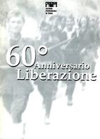 60° Anniversario Liberazione by AA.VV.