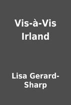 Vis-à-Vis Irland by Lisa Gerard-Sharp
