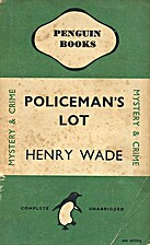 Policeman's Lot by Henry Wade