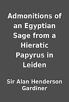 Admonitions of an Egyptian Sage from a…