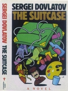 The Suitcase by Sergei Dovlatov