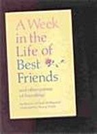 Week in the Life of Best Friends by Beatrice…