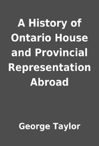 A History of Ontario House and Provincial…