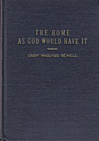 The home as God would have it by Daisy…