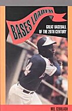 Bases Loaded: Great Baseball of the 20th…