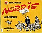 16th Annual Collection: Norris: 101 Cartoons…