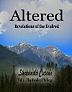 Altered - Revelations of the Evolved (The…