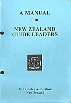A Manual for New Zealand guide leaders by…
