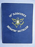 Combat History of 19th Armored Infantry…