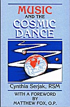 Music and the cosmic dance by Cynthia Serjak